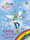 The Green Fairies: 84: Carrie the Snow Cap Fairy (eBook)