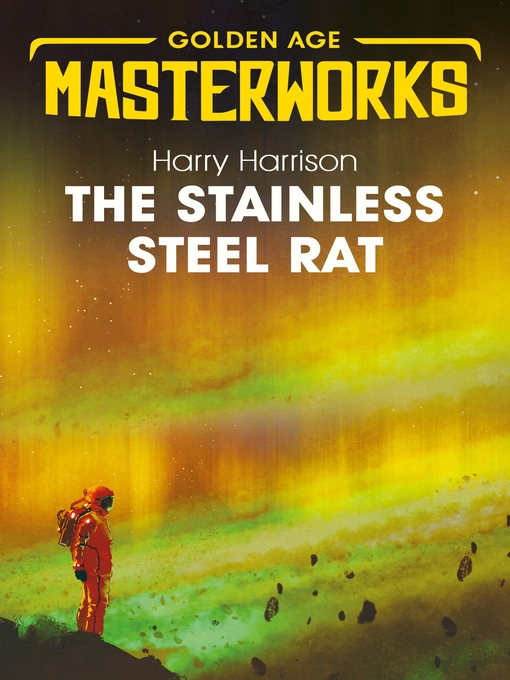 The Stainless Steel Rat (eBook): Stainless Steel Rat Series, Book 1