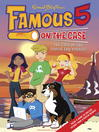 The Case of the Fudgie Fry Pirates (eBook): Famous Five Series, Book 1