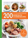 200 More Slow Cooker Recipes (eBook): Hamlyn All Colour Cookbook