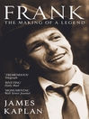 Frank (eBook): The Making Of A Legend