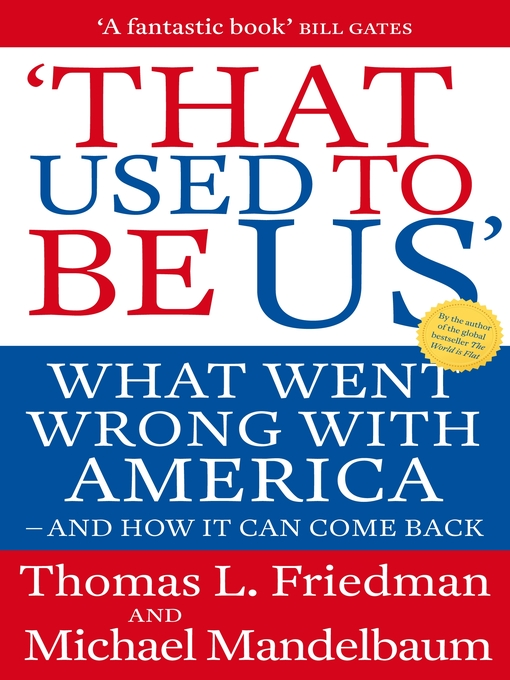 That Used To Be Us (eBook): What Went Wrong with America - and How It Can Come Back