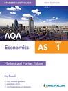 AQA AS Economics Student Unit Guide (eBook): Unit 1 Markets & Market Failure