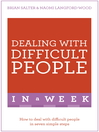 Dealing with Difficult People in a Week (eBook)