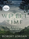 The Dragon Reborn (eBook): Wheel of Time Series, Book 3