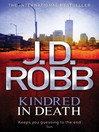 Kindred in Death (eBook): In Death Series, Book 35