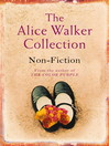 The Alice Walker Collection (eBook): Non-Fiction
