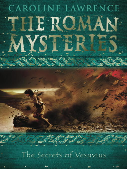 The Secrets of Vesuvius (eBook): Roman Mystery Series, Book 2