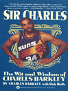 Sir Charles (eBook): The Wit and Wisdom of Charles Barkley