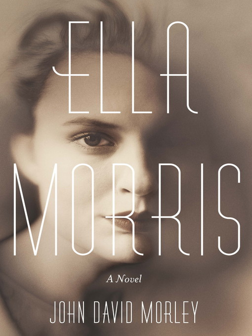 Ella Morris (eBook): A Novel