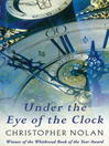 Under the Eye of the Clock (eBook)
