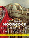 The Knight of the Swords (eBook): Corum Series, Book 1