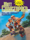 Roller Hockey Radicals (eBook)