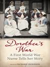 Dorothea's War (eBook): The Diaries of a First World War Nurse