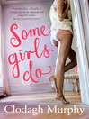 Some Girls Do (eBook)