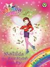 The Fashion Fairies: 124: Matilda the Hair Stylist Fairy (eBook)