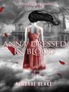 Anna Dressed in Blood (eBook): Anna Series, Book 1