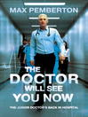 The Doctor Will See You Now (eBook)