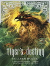 Tiger's Destiny (eBook): Tiger's Curse Series, Book 4