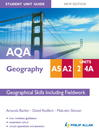 AQA AS/A2 Geography Unit 2 & 4a (eBook): Geographical Skills (including Fieldwork), Student Unit Guide