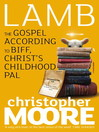 Lamb (eBook): The Gospel According to Biff, Christ's Childhood Pal