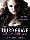 Third Grave Dead Ahead (eBook): Charley Davidson Series, Book 3