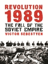 Revolution 1989 (eBook): The Fall of the Soviet Empire