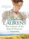 The Capture of the Earl of Glencrae (eBook): Cynster Sisters Series, Book 3