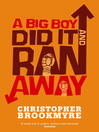 A Big Boy Did It and Ran Away (eBook): Angelique De Xavier Series, Book 1