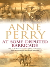 At Some Disputed Barricade (eBook): World War I Series, Book 4