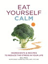 Eat Yourself Calm (eBook)