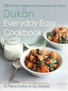 The Dukan Everyday Easy Cookbook (eBook)