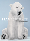 Bear Portraits (eBook)