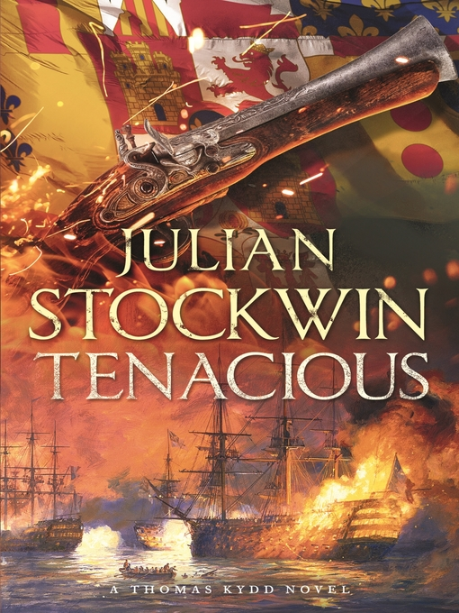Tenacious (eBook): Thomas Kydd Series, Book 6