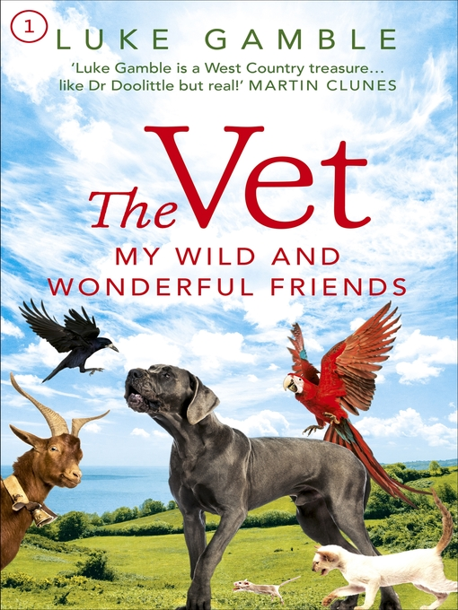 The Vet (eBook): My Wild and Wonderful Friends