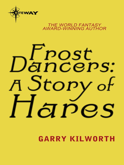 Frost Dancers (eBook): A Story of Hares