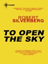 To Open the Sky (eBook)