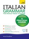 Italian Grammar (eBook): You Really Need to Know