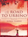 The Road to Urbino (eBook)
