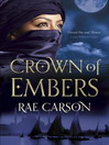 The Crown of Embers (eBook): Fire and Thorns Series, Book 2