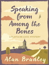 Speaking from Among the Bones (eBook): Flavia de Luce Mystery Series, Book 5
