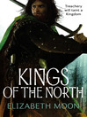 Kings of the North (eBook): The Deed of Paksenarrion: Paladin's Legacy Series, Book 2
