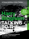 Talking to the Dead (eBook): Fiona Griffiths Series, Book 1