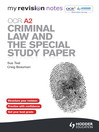 OCR A2 Criminal Law and the Special Study Paper eBook ePub (eBook)