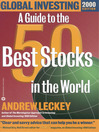 Global Investing (eBook): A Guide to the 50 Best Stocks in the World