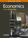 Economics for the IB Diploma Revision Guide (eBook): (International Baccalaureate Diploma)