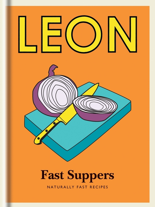 Little Leon, Fast Suppers (eBook): Naturally Fast Recipes