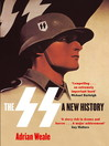The SS (eBook): A New History