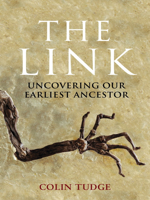 The Link (eBook): Uncovering Our Earliest Ancestor
