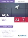 AQA A2 Law Student Unit Guide (eBook): Unit 4 (Section C) Concepts of Law